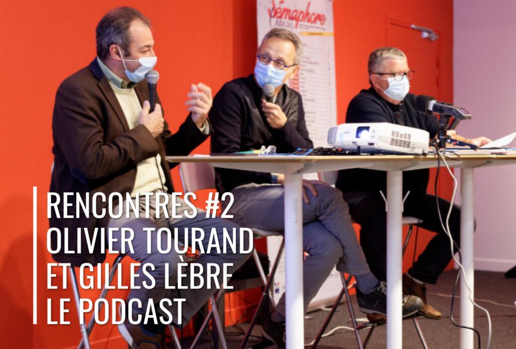 Rencontres de la résilience #2 Olivier Tourand et Gilles Lèbre