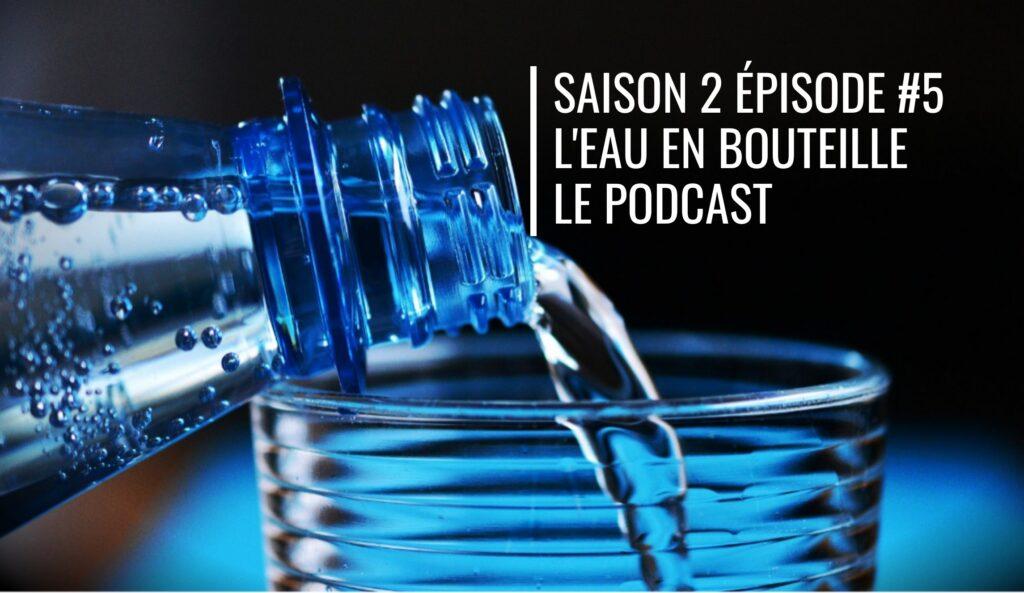 Rencontre de la résilience #6 avec Jacky Massy, l'eau en bouteille